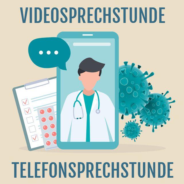 Telefon- und Videosprechstunde